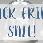 The Well Appointed House – Sign Up for Our Email List to Get Black Friday Sale Coupon!