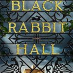 Books to Read: I'll be Your Blue Sky & Black Rabbit Hall and more…